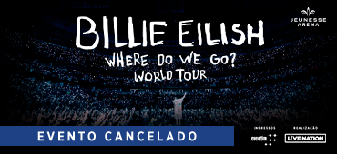 Billie Eilish - Event Canceled