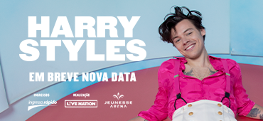 Harry Styles (Em breve nova data)